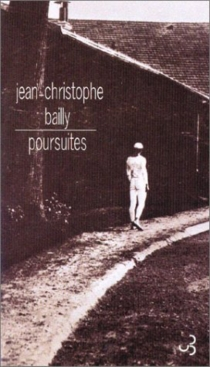 Poursuites - Jean-Christophe Bailly