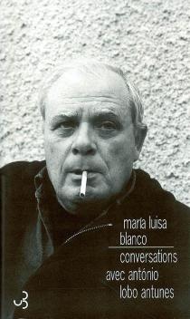 Conversations avec António Lobo Antunes - António LoboAntunes