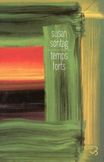 Temps forts : essais - SusanSontag