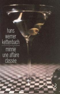 Minnie, une affaire classée - Hans WernerKettenbach