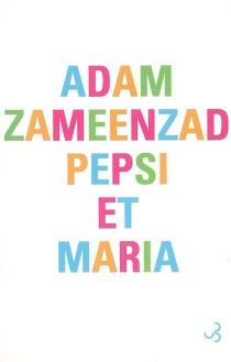 Pepsi et Maria - AdamZameenzad