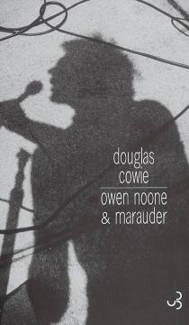 Owen Noone et Marauder - DouglasCowie