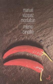 Milenio Carvalho - ManuelVázquez Montalbán