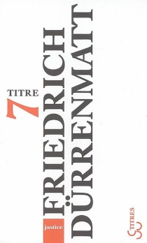 Justice - FriedrichDürrenmatt