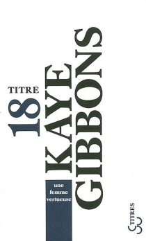 Une femme vertueuse - KayeGibbons