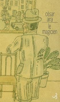 Le magicien - CésarAira