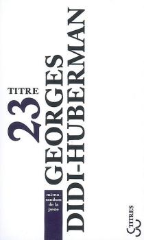Mémorandum de la peste - GeorgesDidi-Huberman