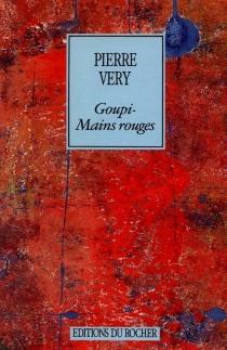 Goupi mains rouges - PierreVéry