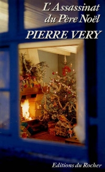 L'Assassinat du Père Noël - Pierre Véry