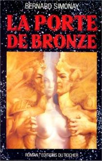 La Porte de bronze - BernardSimonay