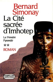 La première pyramide - BernardSimonay