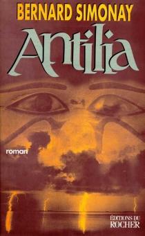 Antilia ou La découverte de l'Amérique antique - BernardSimonay