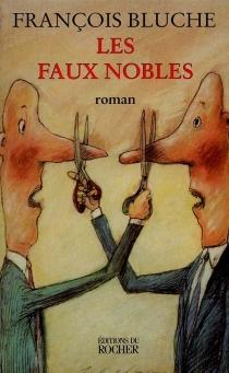 Les faux nobles - FrançoisBluche