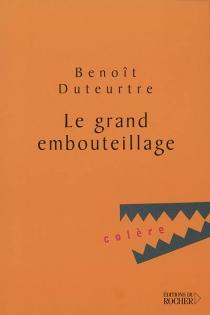 Le grand embouteillage - BenoîtDuteurtre
