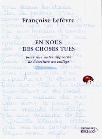 En nous des choses tues - FrançoiseLefèvre