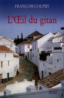 L'oeil du Gitan - FrançoisCoupry