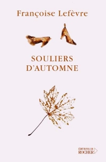 Souliers d'automne - FrançoiseLefèvre