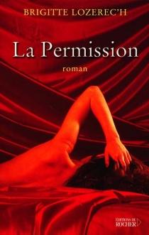 La permission - BrigitteLozerec'h