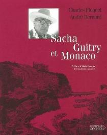 Sacha Guitry et Monaco - AndréBernard