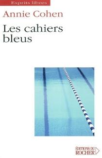 Les cahiers bleus - AnnieCohen