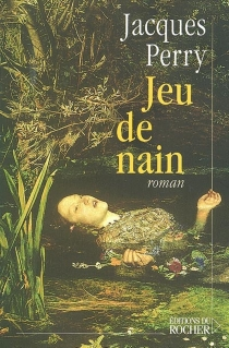 Jeu de nain - JacquesPerry