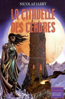 La citadelle des cendres - NicolasJarry