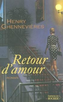 Retour d'amour - HenryChennevières