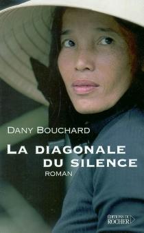 La diagonale du silence - DanyBouchard