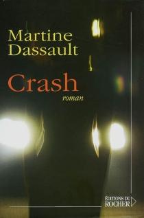 Crash - MartineDassault