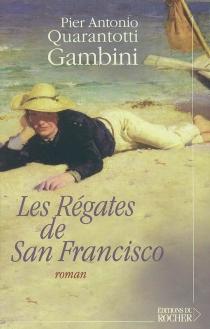 Les régates de San Francisco - Pier AntonioQuarantotti-Gambini