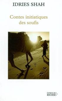 Contes initiatiques des soufis -