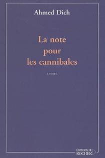 La note pour les cannibales - AhmedDich