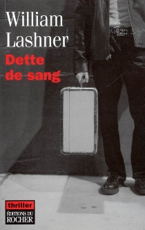 Dette de sang - William Lashner