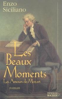 Les beaux moments : les amours de Mozart - EnzoSiciliano