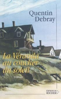 La véranda au coucher du soleil - QuentinDebray