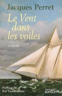 Le vent dans les voiles - JacquesPerret