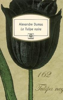 La tulipe noire - AlexandreDumas