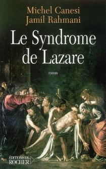 Le syndrome de Lazare - MichelCanesi