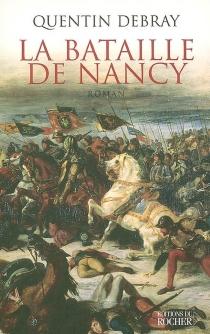 La bataille de Nancy - QuentinDebray