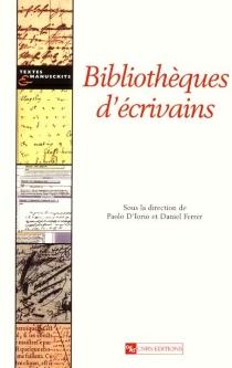 Bibliothèques d'écrivains -