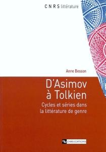 D'Asimov à Tolkien : cycles et séries dans la littérature de genre - AnneBesson