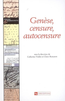 Genèse, censure, autocensure -