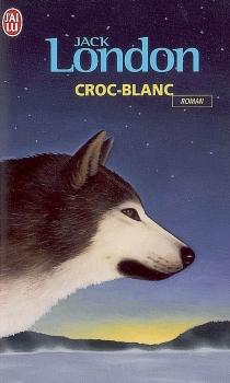 Croc-Blanc - JackLondon