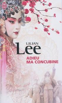 Adieu ma concubine - LilianLee