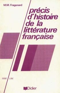 Précis d'histoire de la littérature française - Marie-MadeleineFragonard