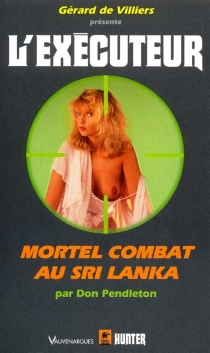 Mortel combat au Sri Lanka - Don Pendleton