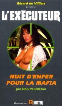 Nuit d'enfer pour la Mafia - DonPendleton