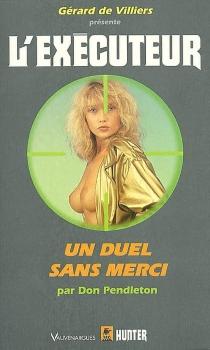 Un duel sans merci - DonPendleton