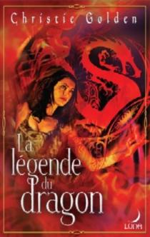 La légende du dragon - ChristieGolden