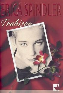 Trahison - EricaSpindler
